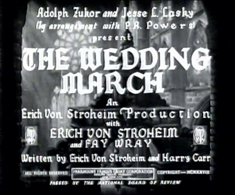The Wedding March - 1928